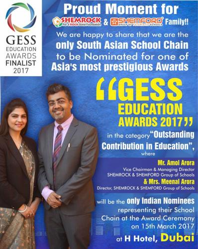 "SHEMROCK & SHEMFORD Group of Schools are the only south Asian School Chain to be Nominated for one of Asia's most prestigious Awards ""GESS EDUCATION AWARDS 2017"" in the category Outstanding Contribution in Education"