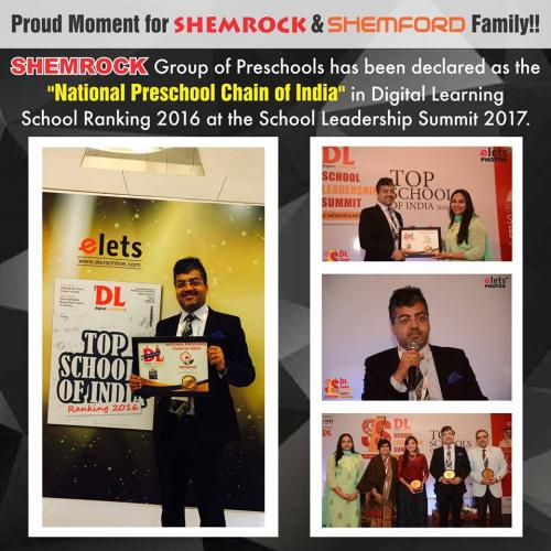SHEMROCK Preschools awarded the Title of National Preschool Chain of India in Digital Learning School Ranking.2017