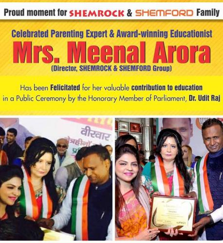 Mrs Meenal Arora, Director, SHEMROCK & SHEMFORD Group) has been fecilitated for her valuable contribution to Education
